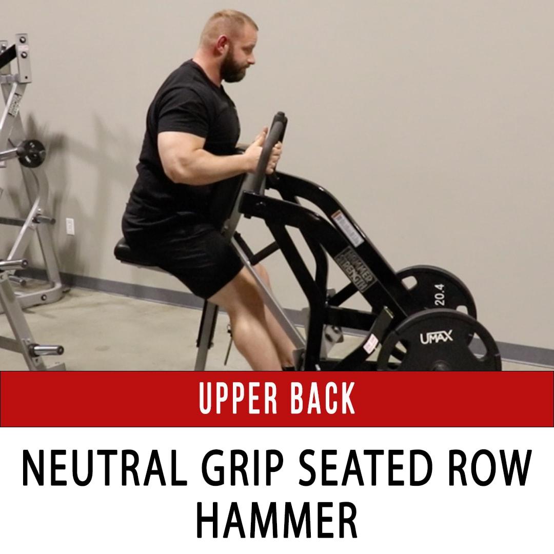 Upper Back Neutral Grip Seated Row - Hammer
