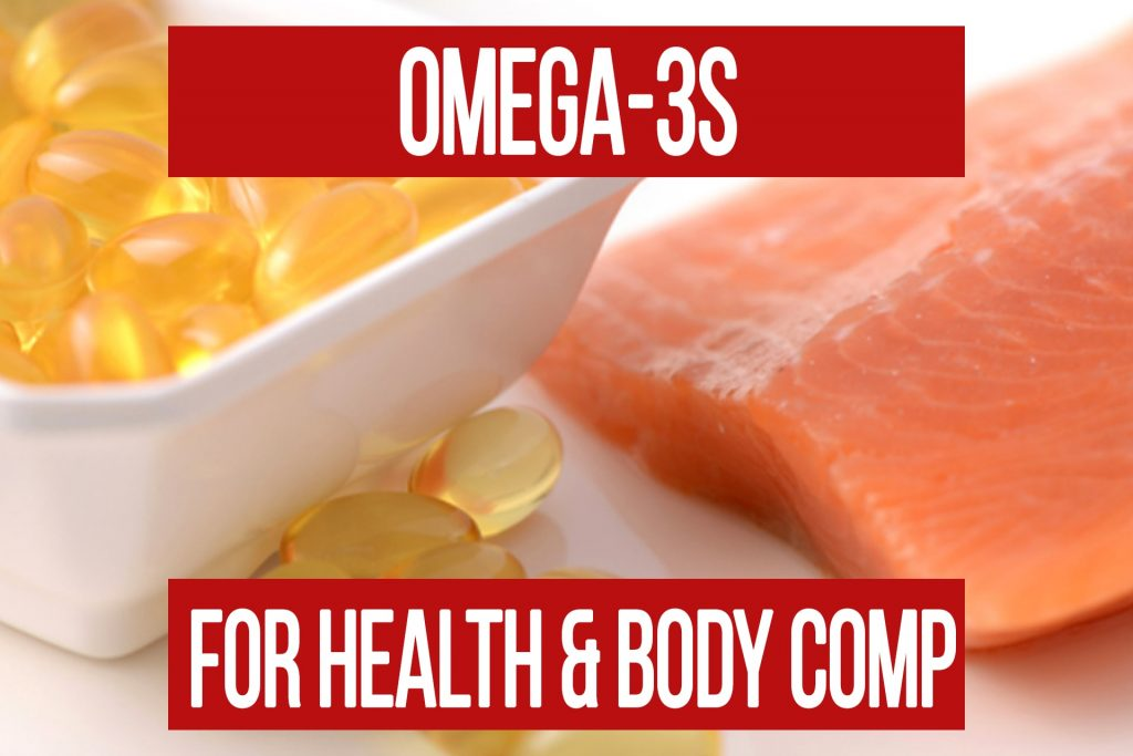 Omega-3s For Health & Body Composition