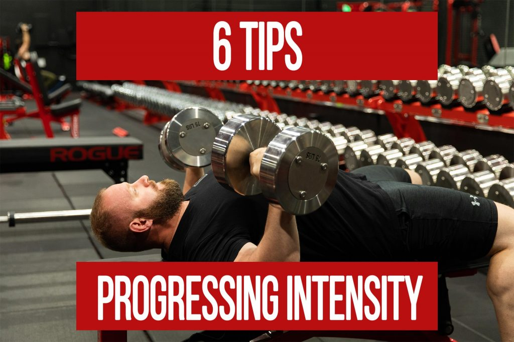Progressing Intensity – 6 Tips for Improvement