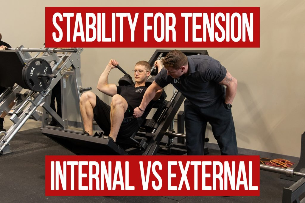 The Importance of Stability for Muscular Tension: Internal vs External