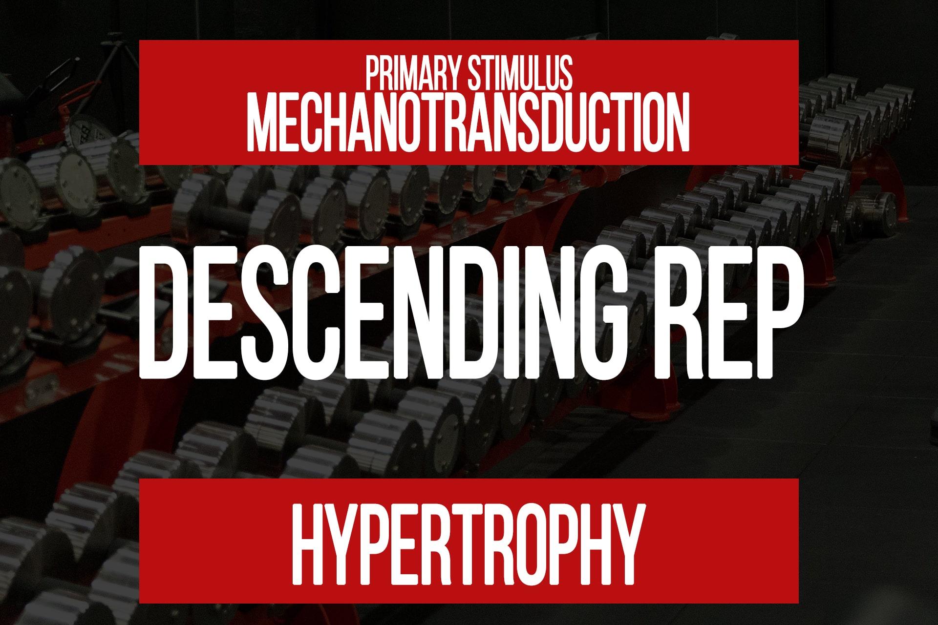 Descending Rep