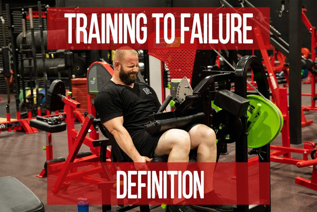 What is Training to Failure?