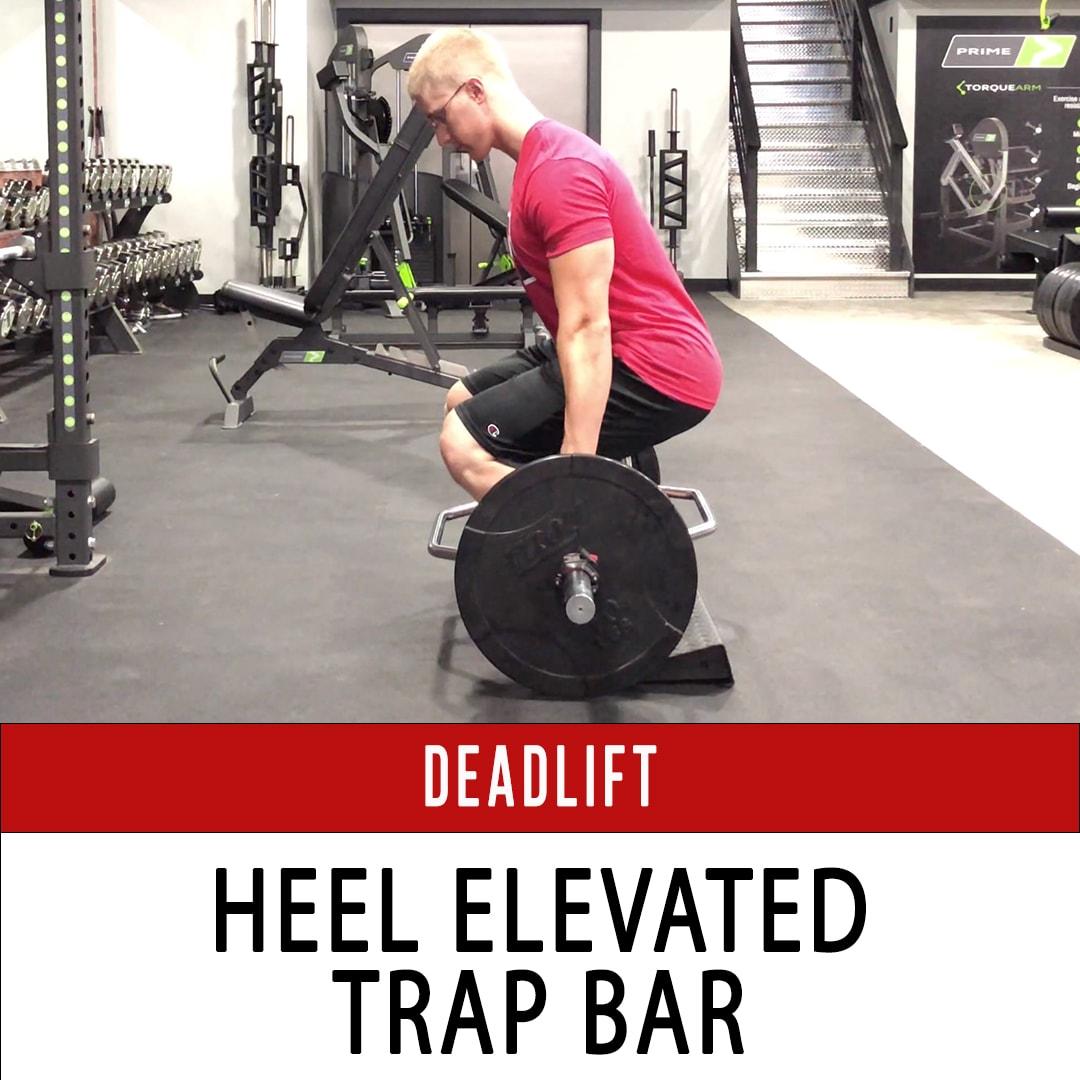 Trap Bar Deadlift - Heels Elevated on Wedge
