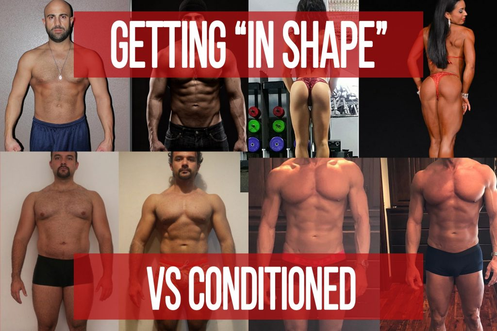 """Getting """"In Shape"""" vs Conditioned"""