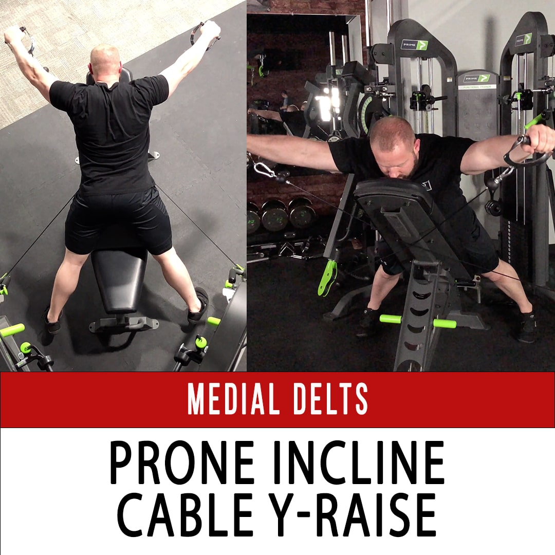 Medial Delt Prone Incline Cable Y-Raise
