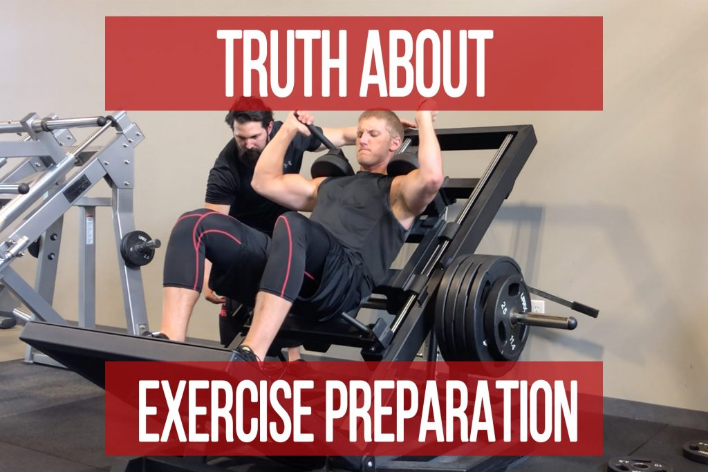 The Truth About Exercise Preparation
