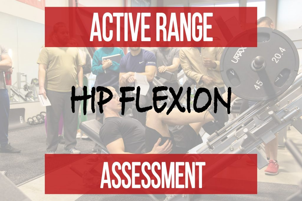 Active Range Assessment for Hip Flexion