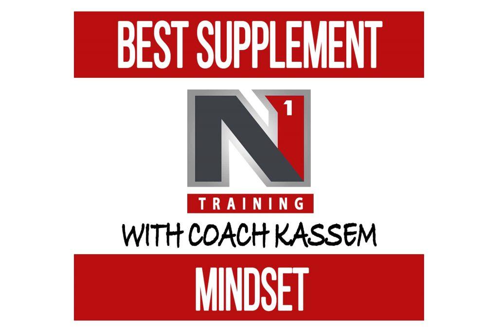 """Best Supplement"" Mindset"