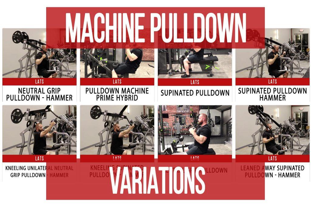 Machine Pulldown Variations