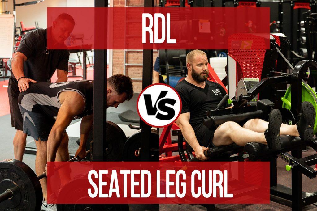 Seated Leg Curl vs RDL