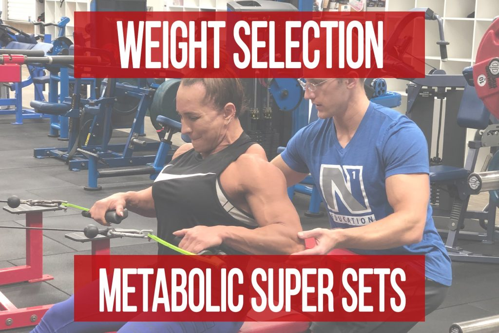 Choosing Your Weights for Metabolic Super Sets