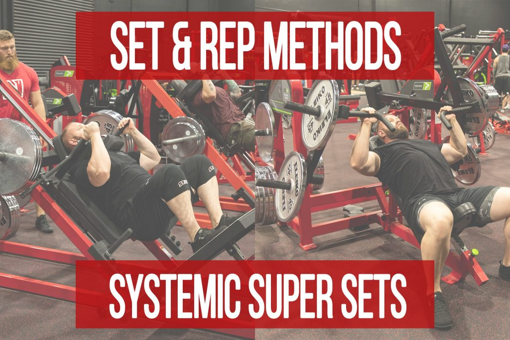 Set & Rep Methods: Systemic Super Sets