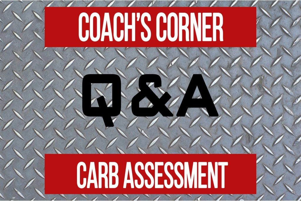 Coach's Corner Q&A: Carb Assessment for Fat Loss