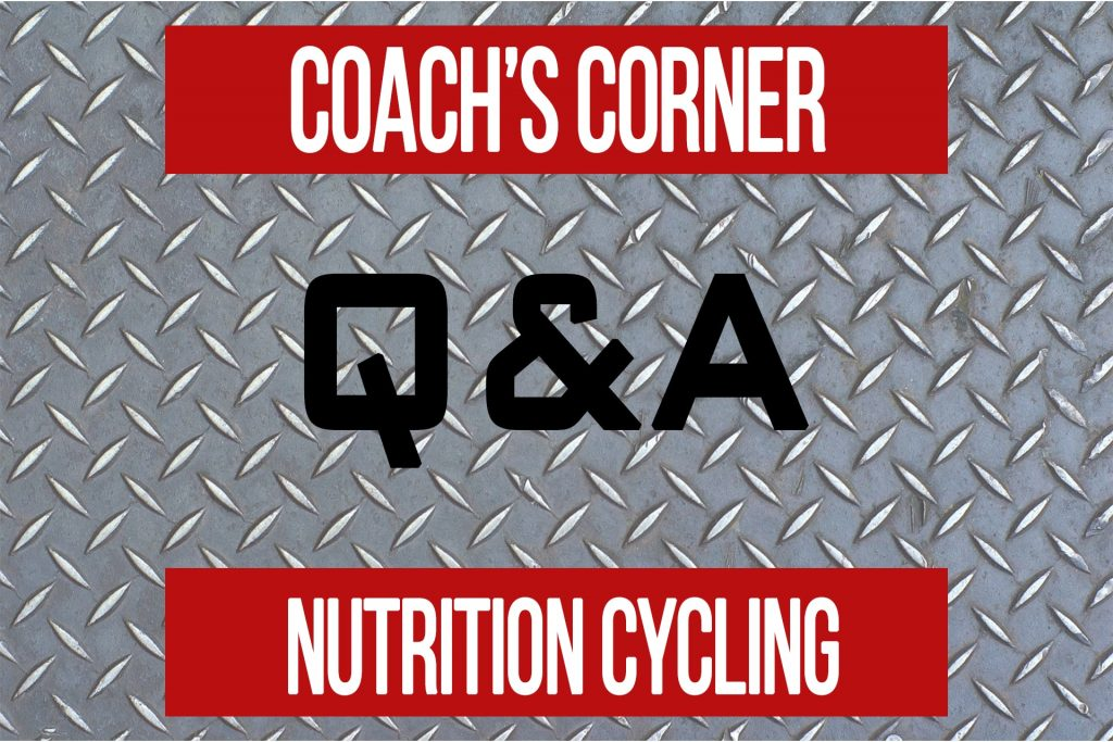 Coach's Corner Q&A: Nutrition Cycling