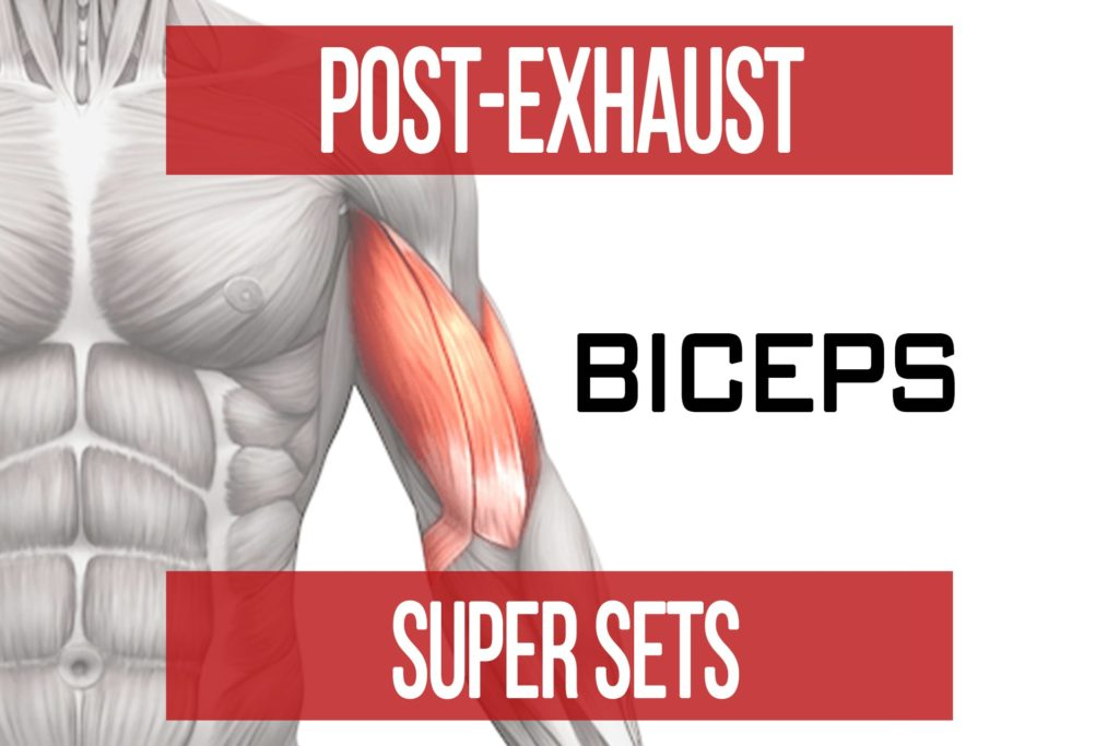 Post-Exhaust Super Sets: Biceps