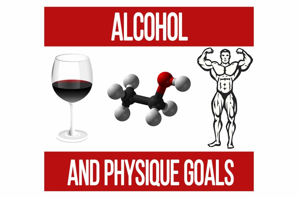 How Alcohol Affects Your Physique Goals