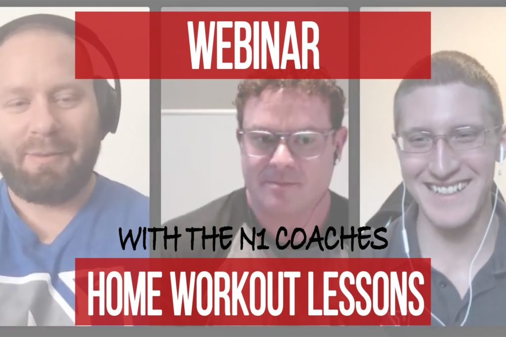 Webinar – Home Workout Lessons with the N1 Coaches