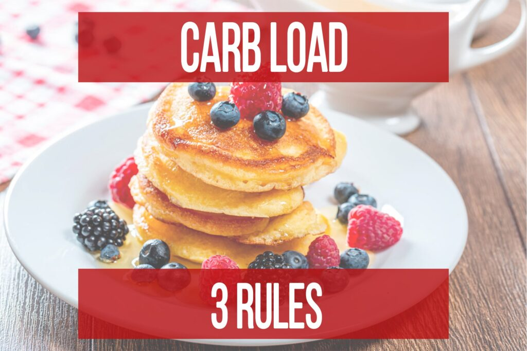 Carb Load: 3 Rules To Do It Properly