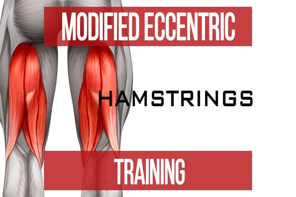 Modified Eccentric Training: Hamstrings