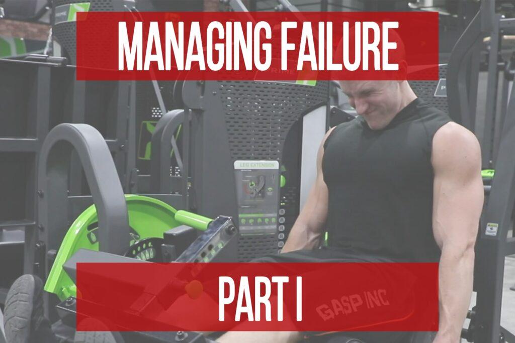 Failure Management Part 1: Managing Failure for Training Success