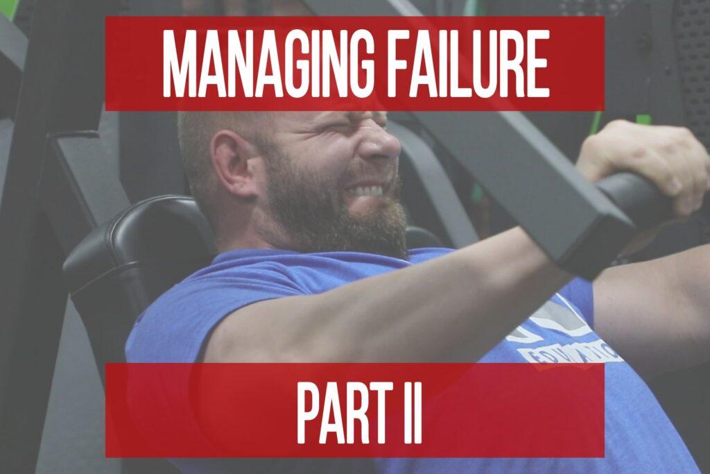 Failure Management Part 2: Sub-Maximal Training