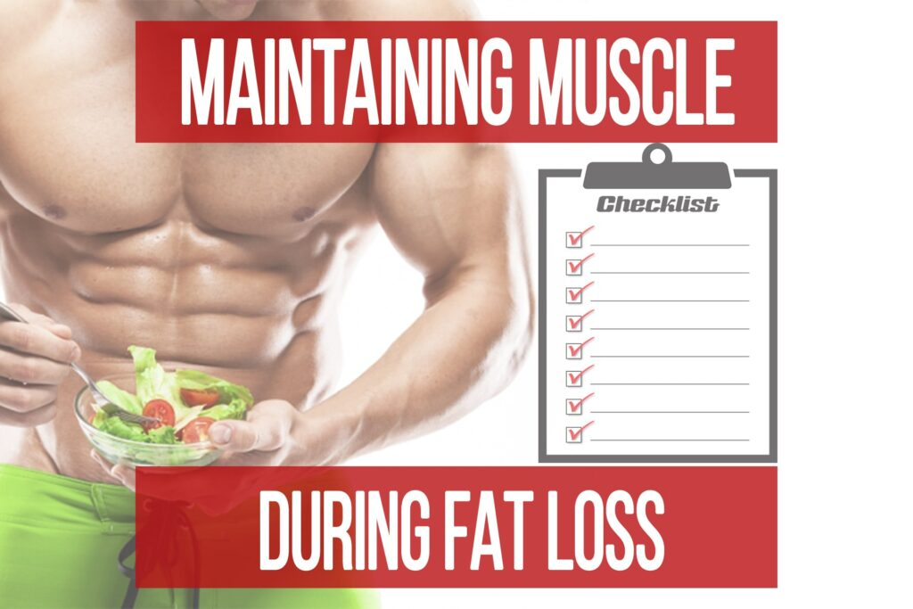 How to Maintain Muscle During Fat Loss