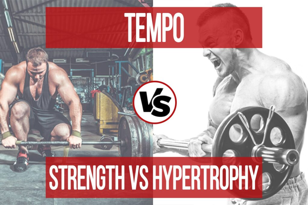 Tempo Considerations: Strength vs Hypertrophy