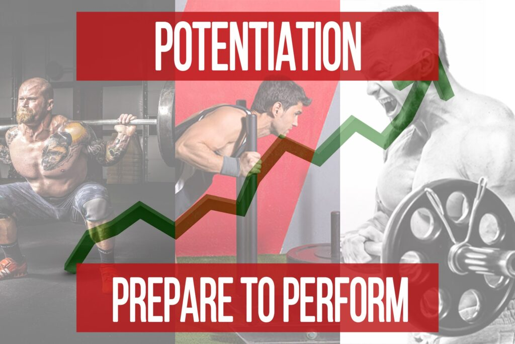 Potentiation: Preparing for Better Progress