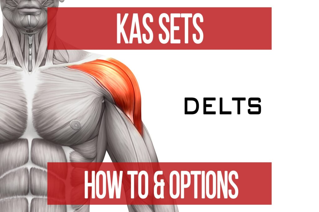 KAS Sets – Delts