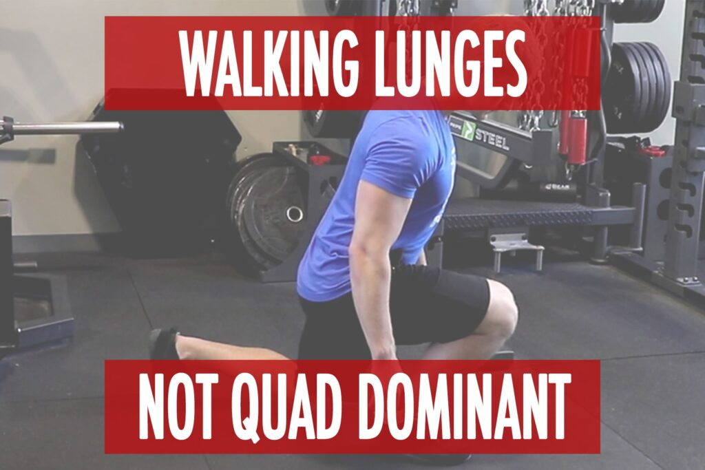 "Walking Lunges: Not a ""Quad Dominant Exercise"""