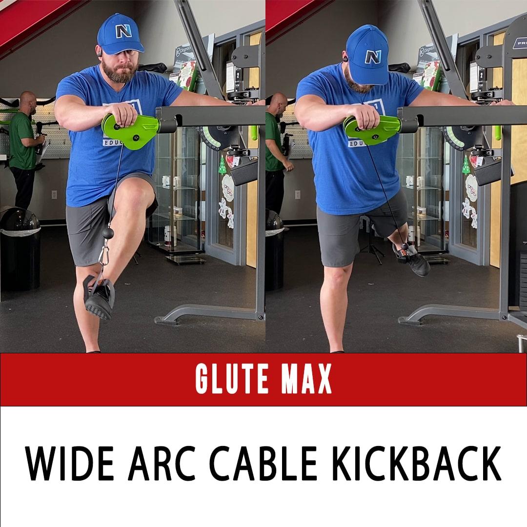 Glute Max Wide Arc Cable Kickback