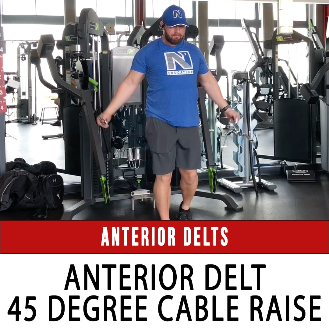 Anterior Delt 45 Degree Cable Raise