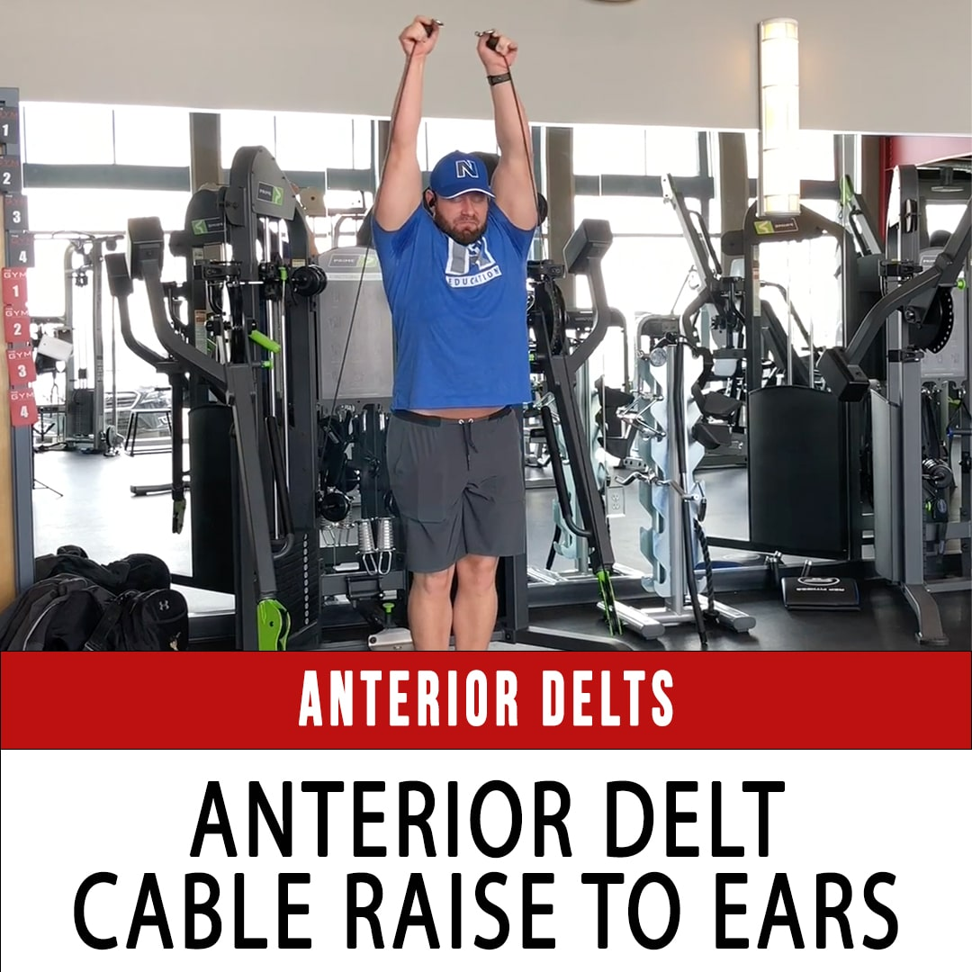 Anterior Delt Cable Raise to Ear