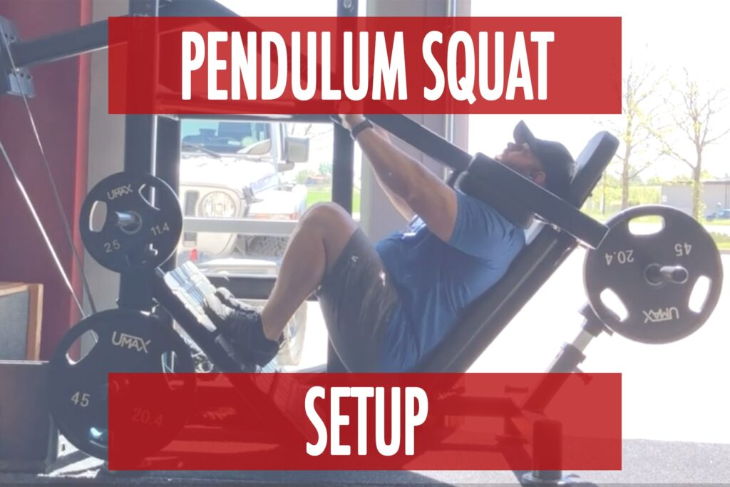 Pendulum Squat Setup