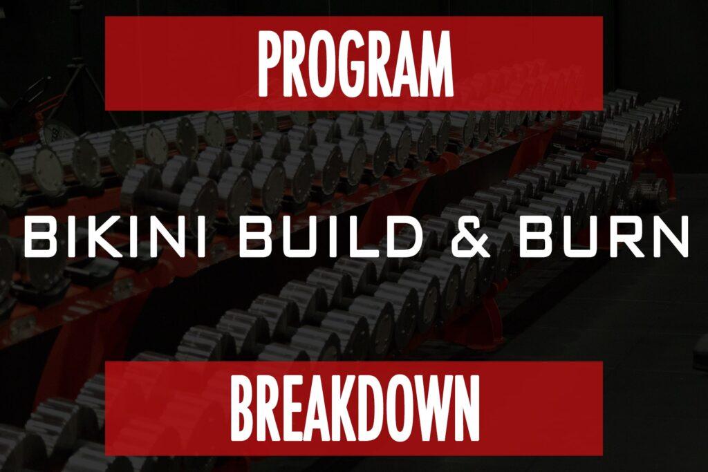 Program Breakdown: Bikini Build & Burn